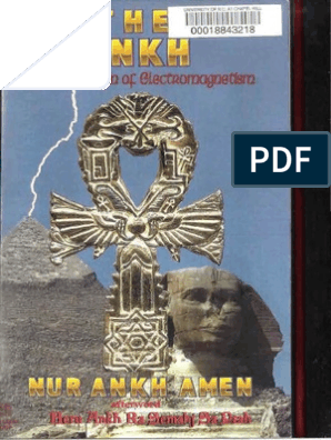The Ankh African Origin of Electromagnetism by Nur Ankh Amen
