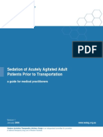 Sedation of Acutely Agitated Adult Patients Prior to Transportation