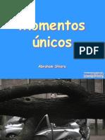 Momentos únicos