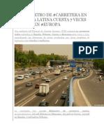 Diferencia Precio Carreteras America Latina vs Europa