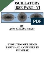 The Oscillatory Universe Part - VI