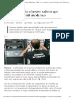 Profissões em alta oferecem salários que chegam a R$ 10 mil em Manaus _ Economia _ Notícias _ Nota _ D24am