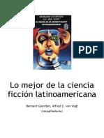 Lo Mejor de la Ciencia Ficción latinoamericana - Bernard Goorden, Alfred E van Vogt