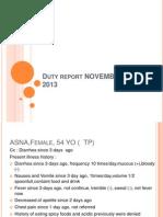 Duty Report, November 26- 2013