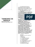 Robson Pinheiro Santos - Tambores de Angola.