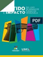Sentido e Impacto Del Uso de Armas de Fuego en Venezuela