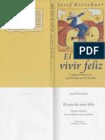 Kirschner Josef - El Arte de Vivir Feliz