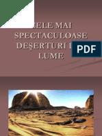 Cele Mai Spectaculoase Deserturi Din Lume
