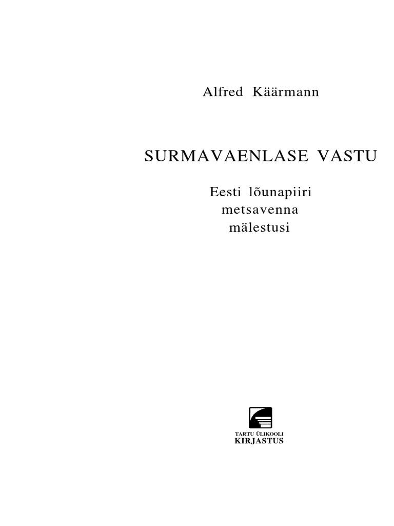 b38112d15fb Surmavaenlase_vastu Alfred Käärmann