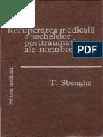 T Sbenghe - Recuperarea medicala a sechelelor postraumatice ale membrelor1.pdf