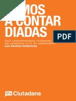 La Diada y Mentira Separatista Catalana