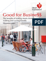 Good for Busine$$. Tthe Benefits of Making Streets More Walking and Cycling Friendly (2011)