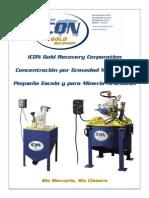 Concentración por Gravedad Mejorada a  Pequeña Escala y para Minería Artesanal