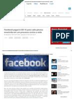 Facebook pagará US$ 10 para cada pessoa envolvida em um processo contra a rede - Facebook