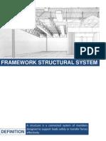 FRAMEWORK STRUCTURAL SYSTEM