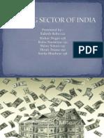 bankingsectorofindia-120620123516-phpapp02