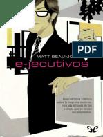 Beaumont, Matt - E-jecutivos (r1.0 EPL)