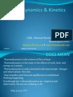 Thermodynamics & Kinetics