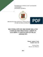 RECUPERACIÓN DE ORO DESDE RELAVES COMPARANDO PROCESOS CARBÓN IN LEACHING Y LIXIVIACIÓN EN PILAS-ADSORCIÓN