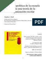 Ball Stephen - La micoropolítica de la escuela - Cap Ortodoxia y Alternativa