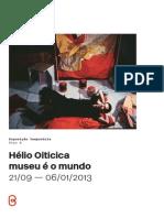 Hélio Oiticica - O museu é o mundo