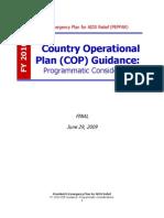 PEPFAR Country Operational Plane (COP) Guidance 2010 Programs  |  June 29 2009 Final