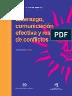 Liderazgo, Comunicacion Efectiva y Resolucion de Conflictos