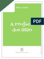 A Profecia Dos 2520 - Marco Barrios