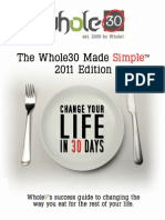 The Whole30 Made Simple a Success Guide for Your Whole30 and Beyond 2011 Edition2