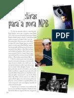 Perspectivas para a nova MPB - Sérgio Martins