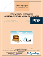 Crisis y Crédito en Gipuzkoa. SOBRE EL INSTITUTO VASCO DE FINANZAS (Es) ON THE BASQUE INSTITUTE OF FINANCES (Es) FINANTZEN EUSKAL INSTITUTUAZ (Es)
