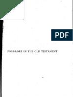 Frazer Folklore in the Old Testament Vol1 1919