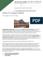 Exposición en la estación de Atocha sobre el trabajo infantil _ Parking en Atocha - teAparkamos