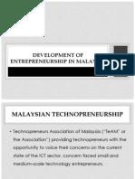 Development of Technopreneurship in Malaysia