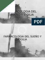 FARMACOLOGIA DEL SUEÑO Y VIGILIA
