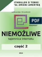 NIEMOZLIWE - Tajemnica Internetu DEMO - Czesc 2 - Aleksander Strzelbicki