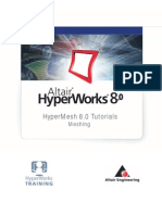 Altair Hyper Works Hypermesh 8.0 Tutorial Meshing