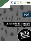 Arte da Estratégia - com Carlos Júlio - Convite Tras