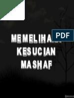 MEMELIHARA KESUCIAN MASHAF