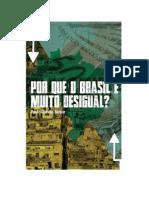 Por que o Brasil é muito desigual
