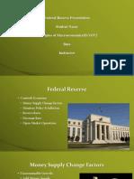 ECO372 Week 4 Federal Reserve Presentation