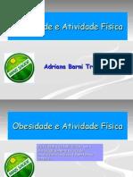 OBESIDADE E ATIVIDADE FÍSICA