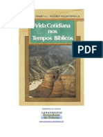 J. I. Packer, Merrill C. Tenney, William White - Vida Cotidiana Nos Tempos Bíiblicos