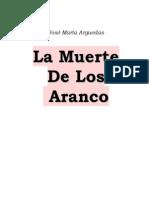 Arguedas, Jose Maria - La Muerte De Los Aranco.pdf