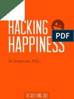 Hacking Happiness - M. Ackerman