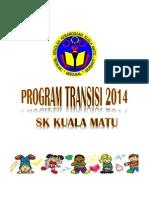 programtransisitahun1-2014-131228065811-phpapp02