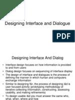 Designing Interface and Dialogue