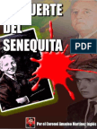 La Muerte Del Senequita