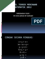 bengkelteknikmenjawabmatematik20121-121023081053-phpapp01