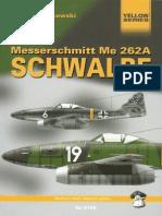 Mushroom - Yellow Series. #6105. Me 262A Schwalbe